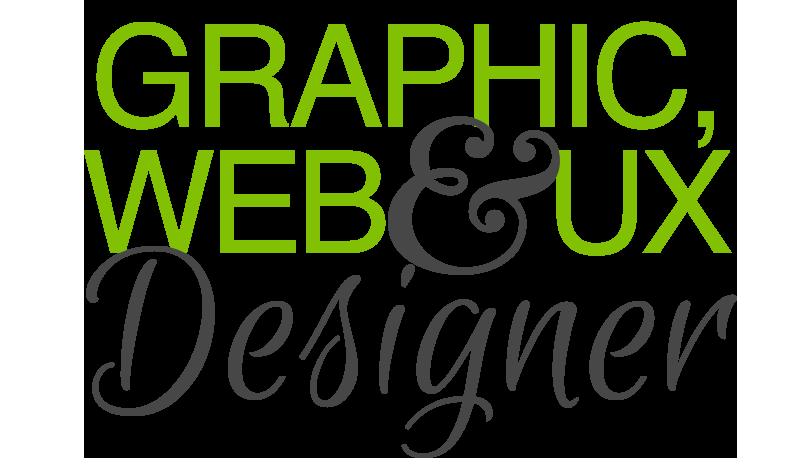 Graphic Designer, Web Designer & UX Designer
